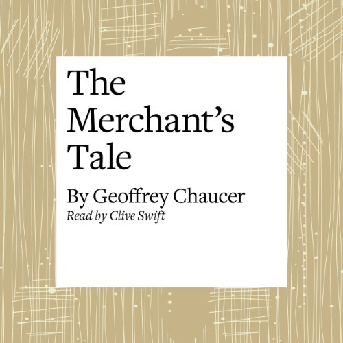 the merchants tale essay The merchant reflects on the great difference between the patient griselde of the clerk's tale and the horrible shrew he has been married to for the past two months the host asks him to tell a story of the evils of marriage, and he complies.
