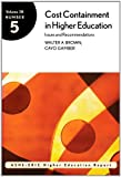 img - for Cost Containment in Higher Education: Issues and Recommendations (ASHE-ERIC Higher Education Report, Vol. 28, No. 5) by Brown Walter A. Gamber Cayo (2002-03-18) Paperback book / textbook / text book