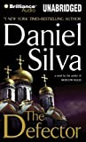 The Defector (Gabriel Allon Series) Unabridged Edition by Silva, Daniel published by Brilliance Audio on CD Unabridged (2009) Audio CD