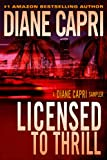 Licensed to Thrill: A Diane Capri Mystery Thriller Sampler