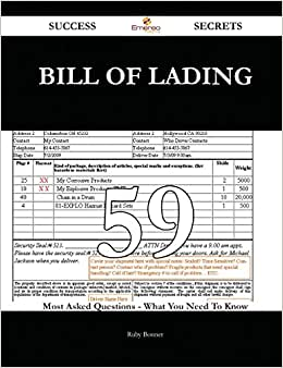 Bill Of Lading 59 Success Secrets: 59 Most Asked Questions On Bill Of Lading - What You Need To Know