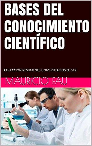 BASES DEL CONOCIMIENTO CIENTÍFICO: COLECCIÓN RESÚMENES UNIVERSITARIOS Nº 542 (Spanish Edition) (Popper In 90 Minutes compare prices)