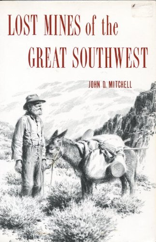 Lost Mines of the Great Southwest
