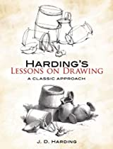 Free Harding's Lessons on Drawing: A Classic Approach (Dover Books on Art Instruction) Ebook & PDF Download