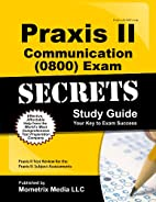 Praxis II Communication (0800) Exam Secrets…