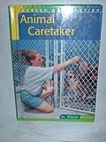img - for Animal Caretaker (Career Exploration) book / textbook / text book