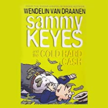 Sammy Keyes and the Cold Hard Cash Audiobook by Wendelin Van Draanen Narrated by Tara Sands