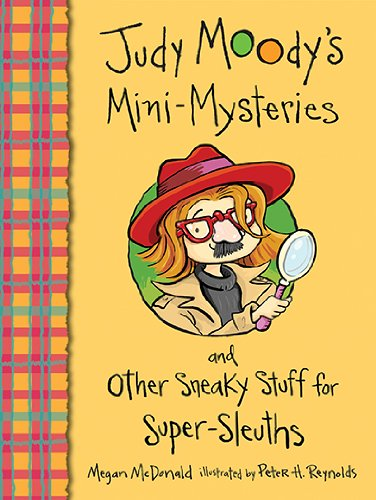 Megan McDonald - Judy Moody's Mini-Mysteries and Other Sneaky Stuff for Super-Sleuths