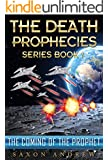 The Coming of the Prophet (The Death Prophecies Book 1)