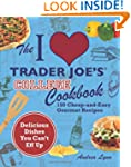 The I Love Trader Joe's College Cookb...