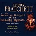 The Amazing Maurice and his Educated Rodents: Discworld Book 28, (Discworld Childrens Book 1) (       UNABRIDGED) by Terry Pratchett Narrated by Stephen Briggs
