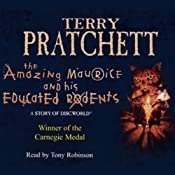 The Amazing Maurice and his Educated Rodents: Discworld Book 28, (Discworld Childrens Book 1) | [Terry Pratchett]