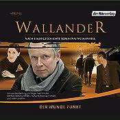 Der wunde Punkt (Wallander 6) | Henning Mankell