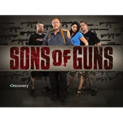Sons of Guns Season 3