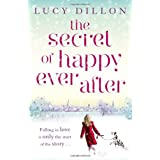 The Secret of Happy Ever Afterby Lucy Dillon