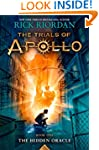 The Trials of Apollo, Book 1: The Hid...