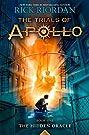 The Trials of Apollo, Book 1: The H...