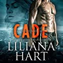 Cade Audiobook by Liliana Hart Narrated by  Mark Comstock for EEC International