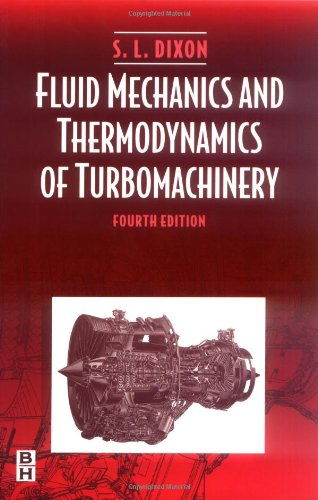 fluid-mechanics-and-thermodynamics-of-turbomachinery-fourth-edition