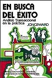 img - for En Busca Del Exito / Choosing Success: Analisis Transaccional en la Practica / Transactional Analysis on the Job (Spanish Edition) book / textbook / text book