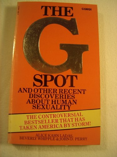 G. Spot and Other Recent Discoveries About Human Sexuality