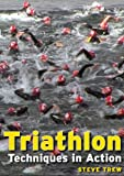Triathlon, Techniques in Action
