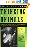 Thinking Animals: Animals and the Development of Human Intelligence