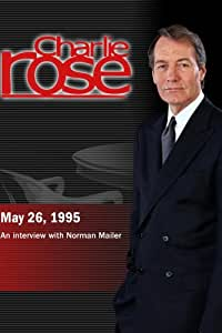 Charlie Rose with Norman Mailer (May 26, 1995)