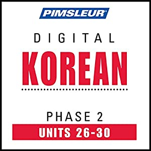 Korean Phase 2, Unit 26-30 Audiobook
