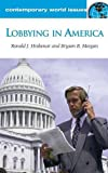 img - for Lobbying in America: A Reference Handbook (Contemporary World Issues) book / textbook / text book