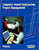 img - for Computer-Based Construction Project Management by Hegazy, Tarek (2001) Paperback book / textbook / text book