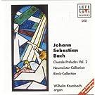 Bach: Choral Preludes Vol. 2