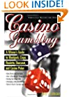Casino Gambling: A Winner's Guide to Blackjack, Craps, Roulette, Baccarat, and Casino Poker