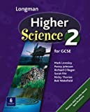 img - for Longman Higher Science Book 2: Pupil's Book Bk. 2 (Longman Science for GCSE) book / textbook / text book
