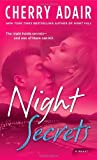 Night Secrets: A Novel (0345499913) by Adair, Cherry