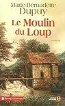 Le Moulin du loup, tome 1 : Le Moulin du loup par Dupuy