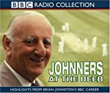 Brian Johnston Johnners at the BEEB (BBC Radio Collection)