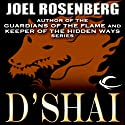 D'Shai (       UNABRIDGED) by Joel Rosenberg Narrated by Ray Chase