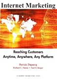 img - for Internet Marketing: Reaching Customers Anytime, Anywhere, Any Platform book / textbook / text book