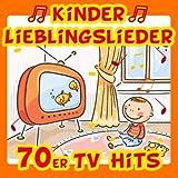 Kinder Lieblingslieder: 70er TV Hits