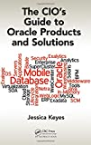 img - for The CIO's Guide to Oracle Products and Solutions book / textbook / text book