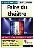 Image de Faire du théâtre: Knackiges französisches Kurztheater