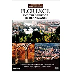 Florence and the Spirit of the Renaissance: Sites of the World's Cultures