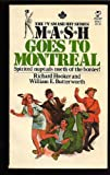 M*A*S*H Goes to Montreal (0891908129) by Richard Hooker