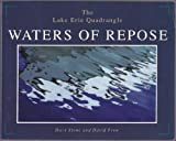 Waters of Repose: The Lake Erie Quadrangle (1883658195) by Dave Stone