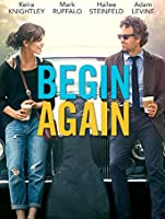Begin Again [HD]