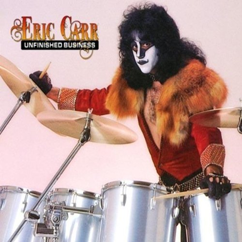 Unfinished Business by Eric Carr (2011) Audio CD