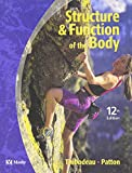 Structure & Function of the Body (Structure and Function of the Body) (0323022413) by Thibodeau, Gary A.