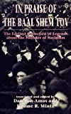 img - for In Praise of Baal Shem Tov (Shivhei Ha-Besht: the Earliest Collection of Legends About the Founder of Hasidism) book / textbook / text book