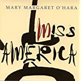 Miss Americaby Mary Margaret O Hara